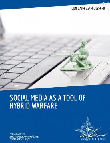 مقاله / شبکههای اجتماعی، سلاح جنگهای ترکیبی